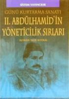 II.Abdulhamidin Yöneticilik Sırları