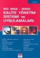 ISO 9001: 2000 Kalite Yönetim Sistemi ve Uygulamaları
