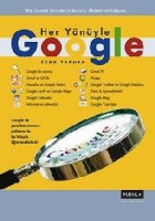 Her Yönüyle Google